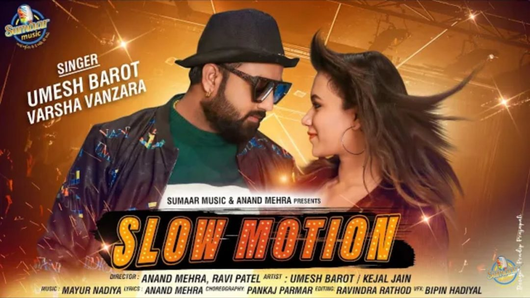 Slow Motion Umesh Barot